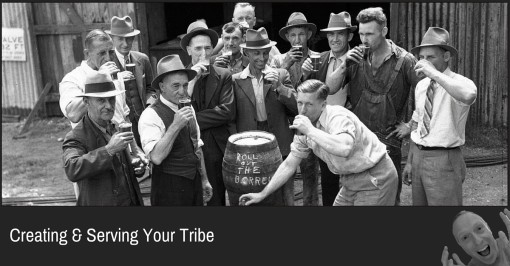 Creating & Serving Your Tribe