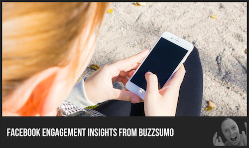 Facebook Engagement Insights from BuzzSumo