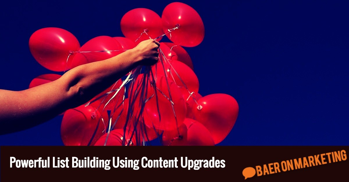 Powerful List Building Using Content Upgrades