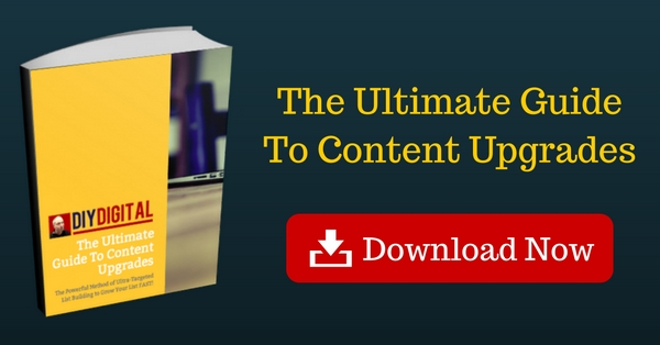 Ultimete Guide To Content Upgrades