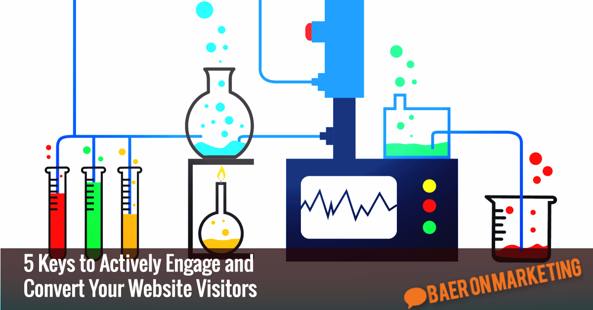 5-keys-to-actively-engage-and-convert-your-website-visitors