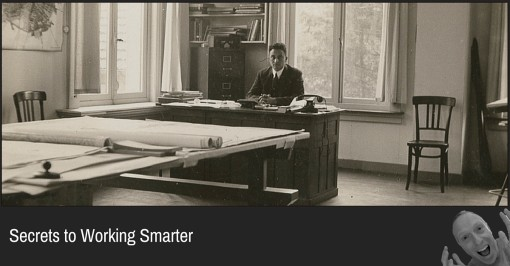 Secrets to Working Smarter