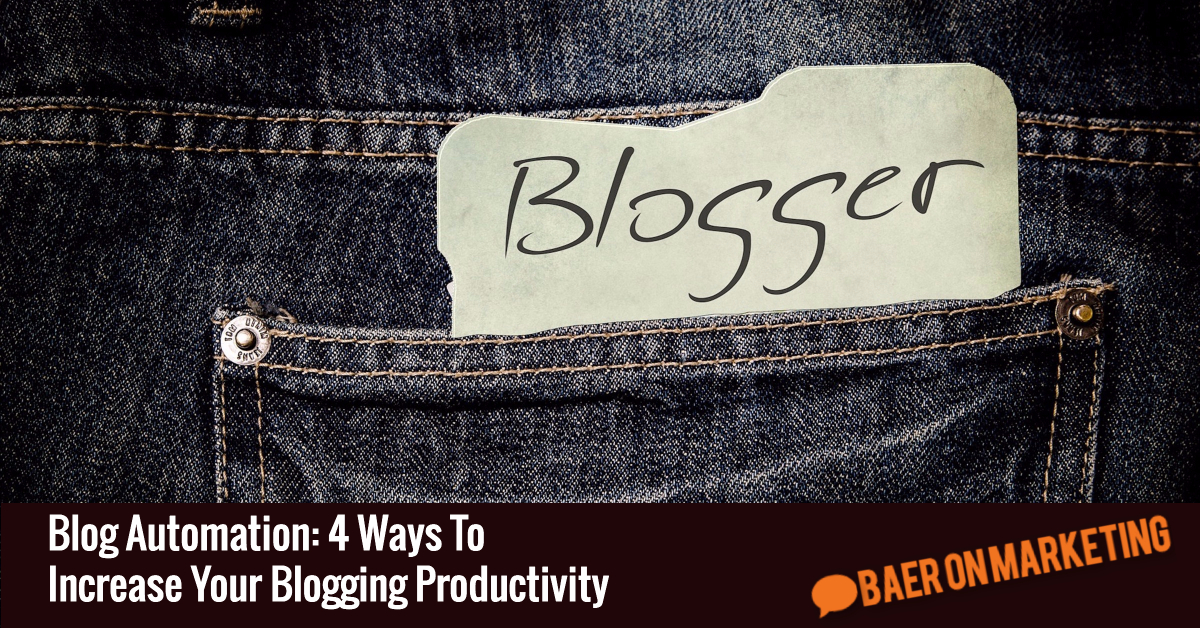 blog-automation-4-ways-to-increase-your-blogging-productivity
