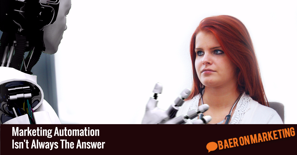 marketing-automation-isnt-always-the-answer