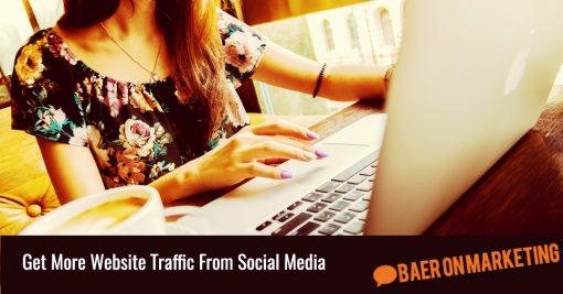 Get More Website Traffic From Social Media