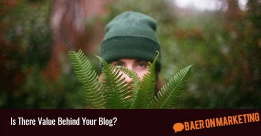 Is There Value Behind Your Blog?