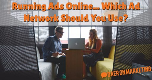 Running Ads Online... Which Ad Network Should You Use?