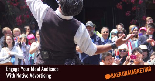 Engage Your Ideal Audience With Native Advertising