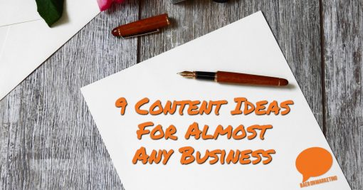 9 Content Ideas For Almost Any Business