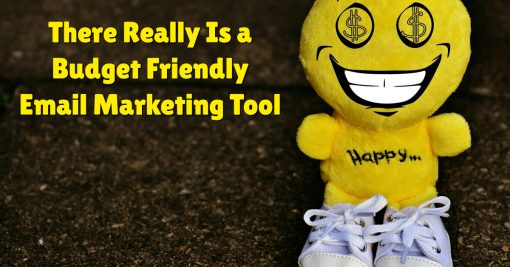 There Really Is a Budget Friendly Email Marketing Tool