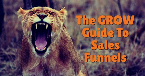 The GROW Guide To Sales Funnels