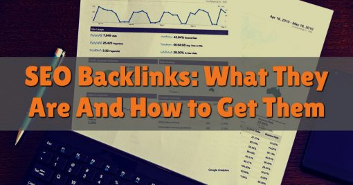SEO Backlinks: What They Are And How to Get Them