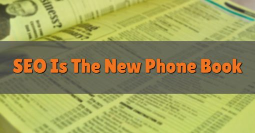 SEO Is The New Phone Book
