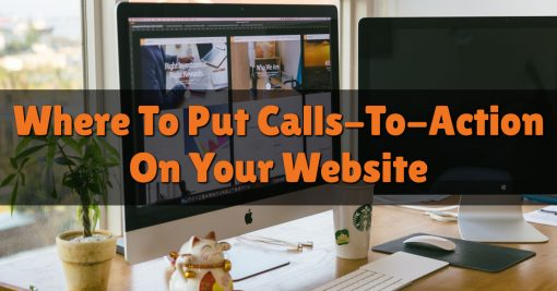 Where To Put Calls-To-Action On Your Website