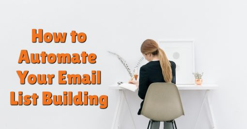How to Automate Your Email List Building