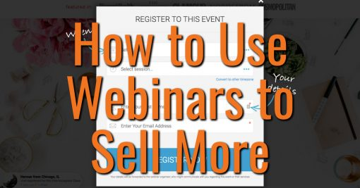 How to Use Webinars to Sell More