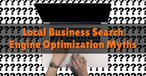 Local Business Search Engine Optimization Myths