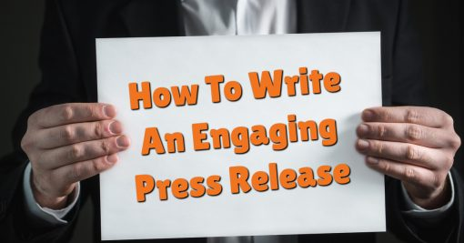 How To Write An Engaging Press Release
